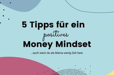 5 Tipps für dein Money Mindset